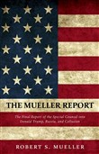 The Mueller Report: The Comprehensive Findings of the Special Counsel