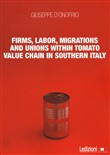 Firms, labor, migrations and unions within tomato value chain in Southern Italy