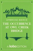 The Occurrence at Owl Creek Bridge