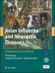 Avian influenza and Newcastle disease. A field and laboratory manual. Con CD-ROM