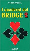 I quaderni del bridge 2