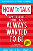 how to be the parent you ...