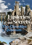 Mysteries and secrets. The chronicles of Quantum. Collector's edition. Paperback Edition. Deluxe edition