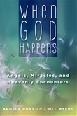 when god happens: angels,...
