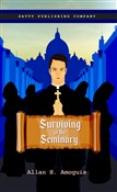 Surviving in the seminary