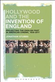 Hollywood and the Invention of England