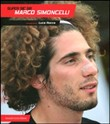 Supersic 58. Marco Simoncelli