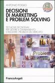 Decisioni di marketing e problem solving