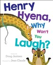 henry hyena, why won't yo...