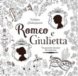 Romeo e Giulietta. Album da colorare anti-stress