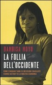 La follia dell'Occidente