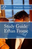 Study Guide: Ethan Frome