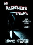 as darkness breaks: book ...