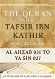 The Quran With Tafsir Ibn Kathir Part 22 of 30: Al Azhab 031 To Ya Sin 027