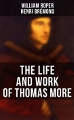 The Life and Work of Thomas More