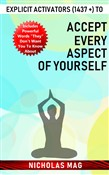 Explicit Activators (1437 +) to Accept Every Aspect of Yourself