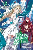Last Round Arthurs, Vol. 2 (light novel)