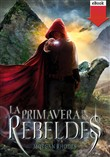 La primavera de los rebeldes (eBook-ePub)