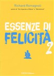 Essenze di felicità. Vol. 2