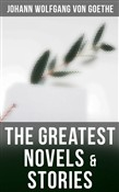 The Greatest Novels & Stories