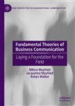 Fundamental Theories of Business Communication