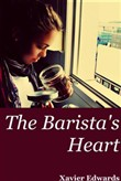 The Barista's Heart