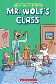 The The First Day of School (Mr. Wolf's Class #1)