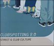 Clubspotting 2.0