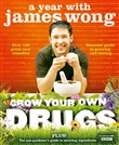 grow your own drugs: a ye...