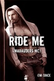 Ride Me (Marauders MC BBW Erotica)