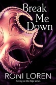 Break Me Down (A Novella)