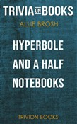 Hyperbole and a Half by Allie Brosh (Trivia-On-Books)