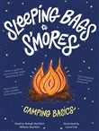 Sleeping Bags to S'mores