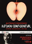 Kitchen confidential. Avventure gastronomiche a New York letto da Maurizio Trombini. Audiolibro. CD Audio formato MP3. Ediz. integrale