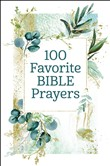 100 favorite bible prayer...