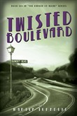 twisted boulevard: a nove...