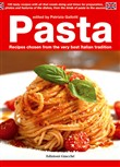 Pasta. Recipes chosen from the very best Italian tradition