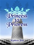 Princess to Prioress