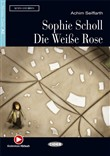 Sophie scholl die weibe rose + Cd-Audio