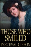 Those Who Smiled