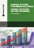 Oligopolio, istituzioni e performance delle imprese-Oligopoly, institutions and firms' performance