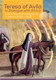 Teresa of Avila in dialogue with Africa. Acts of the OCD Congresses in Nairobi 2012 & 2014