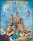 Castelli. Libro pop-up