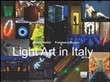 Light art in Italy. Con CD-ROM