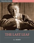 The Last Leaf (Illustrated Edition)