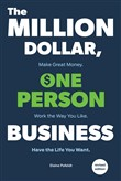 The Million-Dollar, One-Person Business, Revised