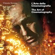 L'arte della cinematografia­The art of cinematography. Con DVD
