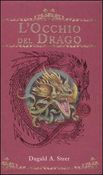 occhio del drago. The Dragonology chronicles