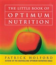 The Little Book Of Optimum Nutrition