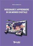 Insegnare ed apprendere in un mondo digitale